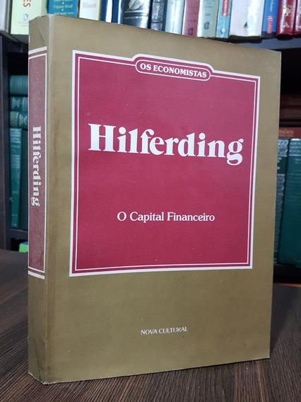 Hilferding - O Capital Financeiro - Os Pensadores