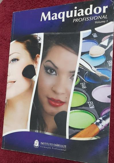Curso Apostila Embelleze Maquiador Profissional Vol 1