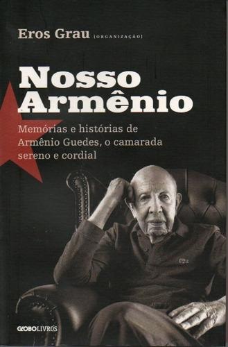 Imagem 1 de 1 de Nosso Armênio - Livro Organizado Por Eros Grau