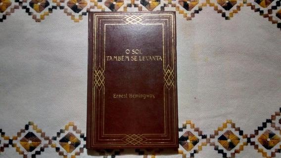 Livro O Sol Também Se Levanta Ernest Hemingway Ed. 1980