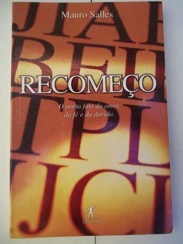 * Livro - Recomeço - Mauro Salles - Literatura Estrangeira