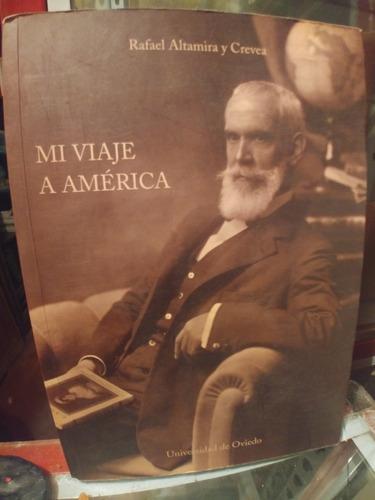 Imagen 1 de 4 de Mi Viaje A America De Rafael  Altamira Y Crevea