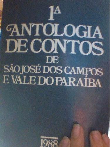 1ª Antologia De Contos De Sjc E Vale Do Paraíba Vários