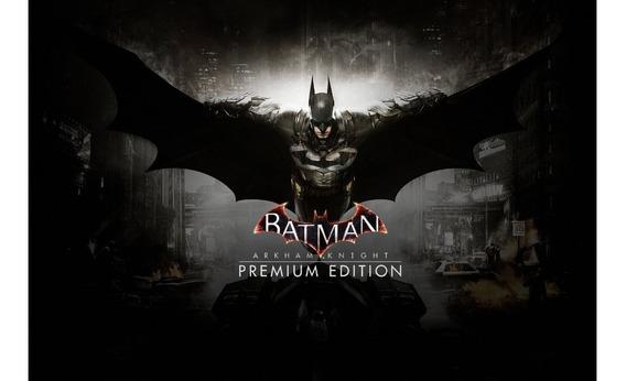 Batman Arkham Knight - Premium Edition Pc Steam Key Original