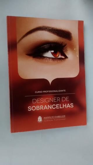 Designer De Sobrancelhas: Curso Profissionalizante