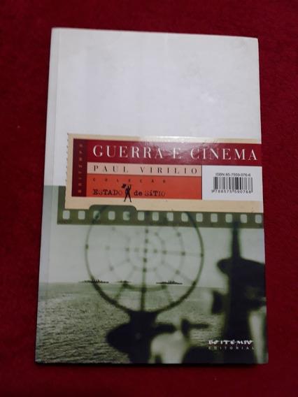 Livro Guerra E Cinema Paul Virilio Coleção Estado De Sítio