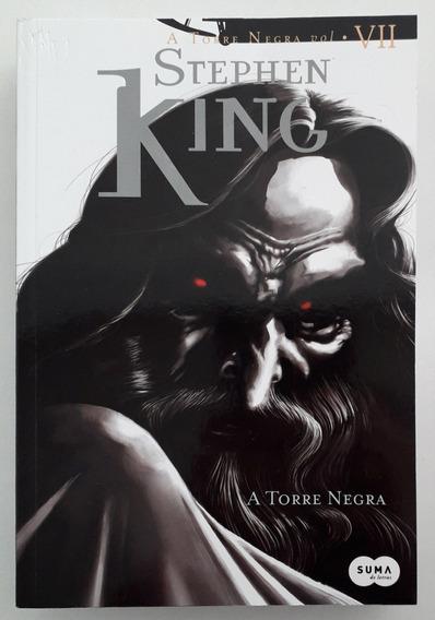 A Torre Negra 7: A Torre Negra - Stephen King