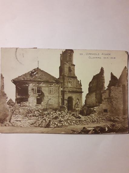 Antigua Tarjeta Postal 53 Uffholz Alsace Guerre 1914-1918
