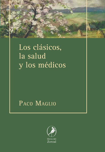 Libro Los Clásicos, La Salud Y Los Médicos