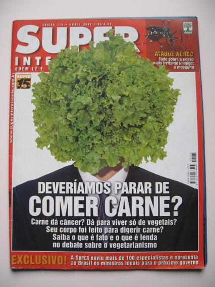 Super Interessante- Nº 175- Deveríamos Parar De Comer Carne?