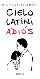 Adiós - Cielo Latini