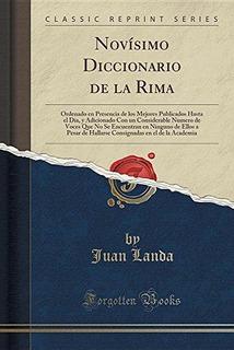 Novisimo Diccionario De La Rima : Ordenado En Presencia De L