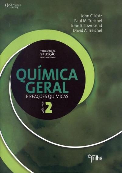 Quimica Geral E Reacoes Quimicas - Vol 2 - Traducao Da 9º