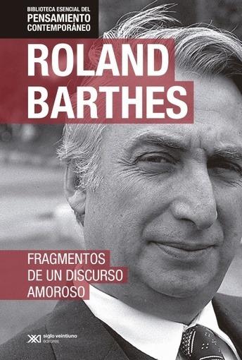 Fragmentos De Un Discurso Amoroso , Edicion Especial - Barth