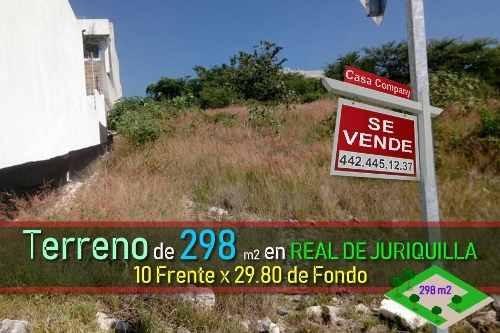 Se Vende Terreno De 298 M2 En Real De Juriquilla, Único Y Con Gran Ubicación !!