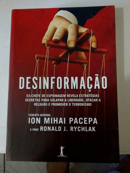 Desinformação - Ion Mihai Pacepa