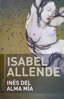Isabel Allende - Inés Del Alma Mía
