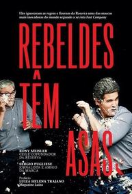 Livro Rebeldes Têm Asas - Negocios