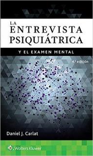 Carlat La Entrevista Psiquiátrica Y El Examen Mental