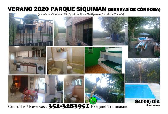 Casa En Sierras De Cordoba Verano 2020 Para 5 Personas