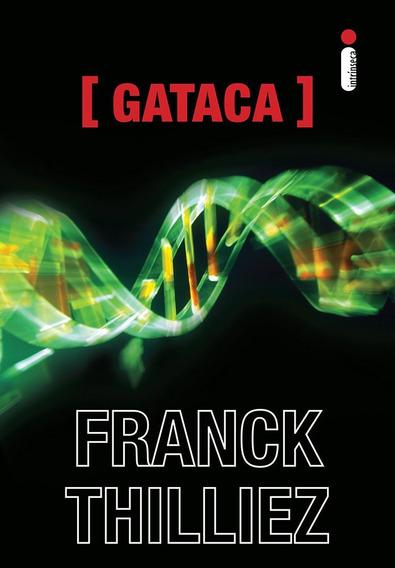 Livros Gataca E A Síndrome [e] - Franck Thilliez - Novos