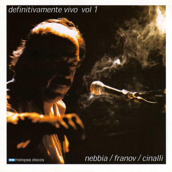 Nebbia, Franov, Cinalli - Definitivamente Vivo Vol. 1 - Cd