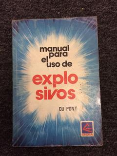 Manual Para El Uso De Explosivos. Du Pont