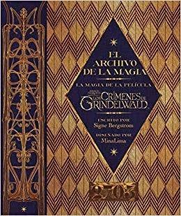El Archivo De La Magia- Los Crímenes De Grindelwald-