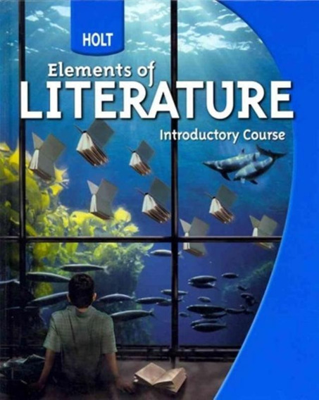 Elements Of Literature - Introductory Course