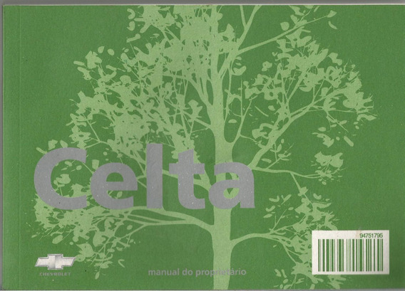 Manual Proprietário Celta 2010 2011 Kit Complet Frete Gratis