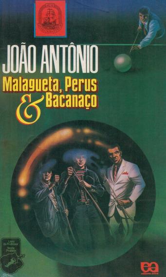 Livro Malagueta, Perus E Bacanaço - João Antônio - Prof.
