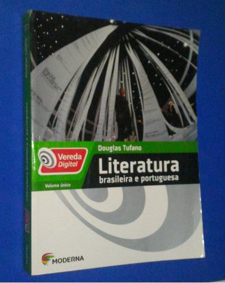 Literatura Brasileira E Port. Vol. Único - Vereda Digital