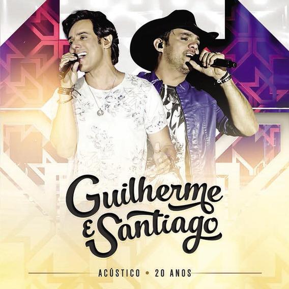 Guilherme & Santiago - 20 Anos Acústico - 2 Cds