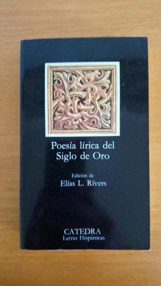 Poesia Lírica Del Siglo De Oro - Livro Importado
