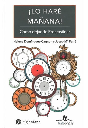 Imagen 1 de 3 de Lo Hare Mañana, Dominguez Cagnon / Farre, Ilus