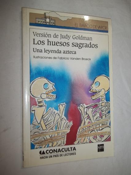 Livro - Los Huesos Sagrados - Una Leyenda Azteca
