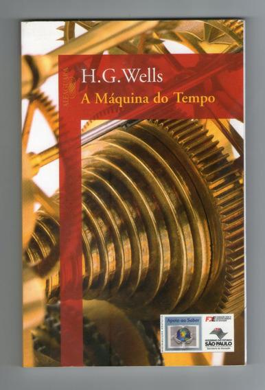 Livro: A Máquina Do Tempo - H. G. Wells