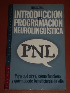 Introducción A La Programación Neurolingüística-thies Stahl