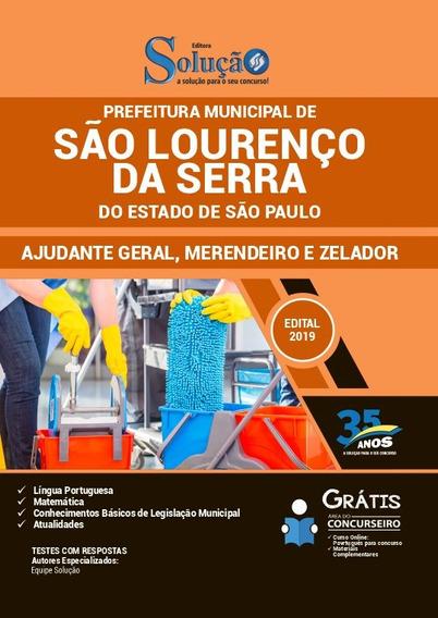 Apostila Pref São Lourenço Serra-sp - 2019 - Ajudante Geral,