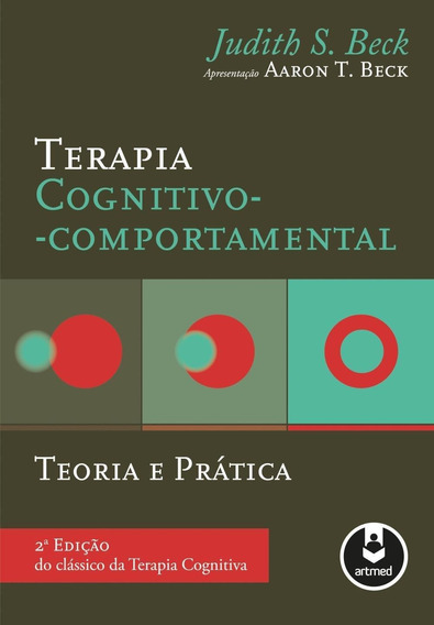 Terapia Cognitivo Comportamental - Teoria E Prática - 2ª E