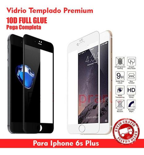 Vidrio Templado 10d Full Glue iPhone 6 Plus / 6s Plus