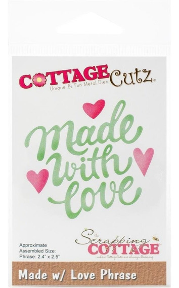 Troqueladora Frase Made With Love Cottage Cutz