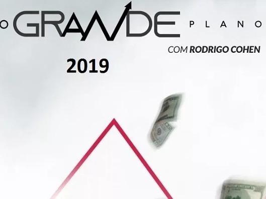 O Grande Plano 2019 - Rodrigo Cohen + Brimdes