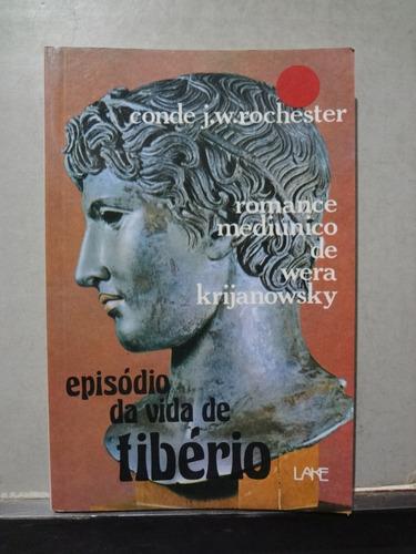 Livro Episódio Da Vida De Tibério Conde J. W. Rochester