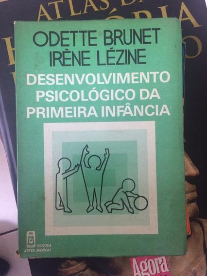 Livro Desenvolvimento Psicologico Da Primeira Infancia