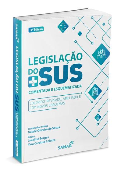 Livro Legislação Do Sus Comentada E Esquematizada 3ª Edição