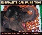 Elephants Can Paint Too! - Atheneum Books Kel Ediciones
