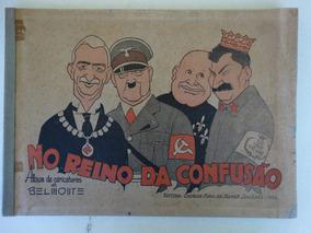 No Reino Da Confusão! Album De Caricaturas De Belmonte! 1939