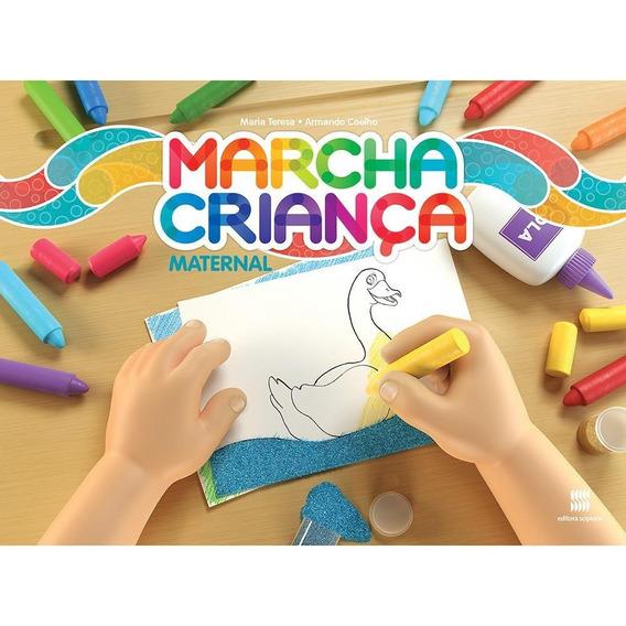 Marcha Criança - Maternal - Educação Infantil