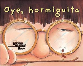 Libro : Oye, Hormiguita (hey, Little Ant) (turtleback Sch...